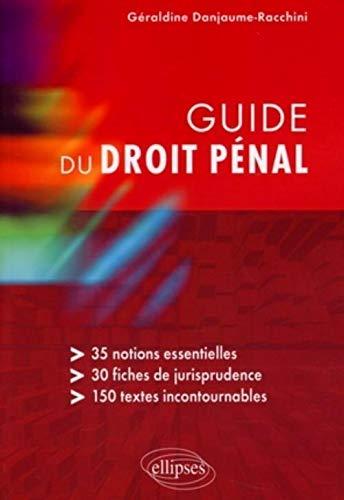9782729834487: Guide Du Droit Penal