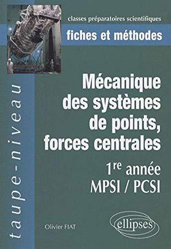 9782729835255: M�canique des syst�mes de points, forces centrales : 1re ann�e MPSI/PCSI