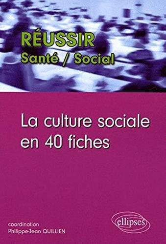 9782729835484: La culture sociale en 40 fiches
