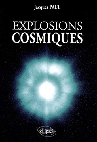 9782729835682: Explosions cosmiques