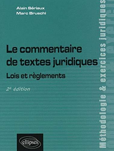 9782729835767: Le commentaire de textes juridiques : Lois et règlements