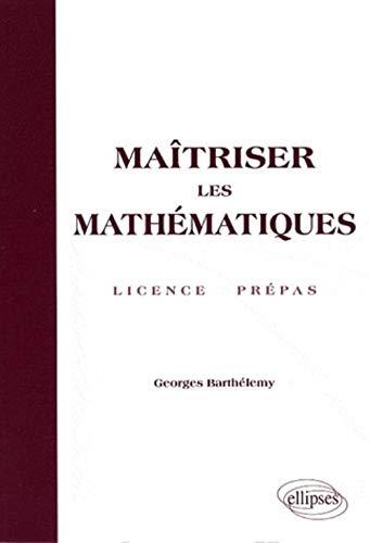 9782729835927: Maîtriser les mathématiques