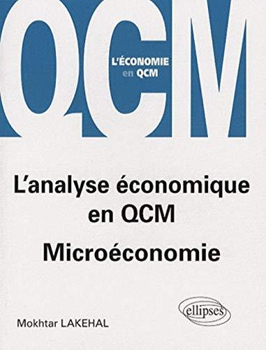 9782729836030: L'analyse �conomique en QCM : Micro�conomie