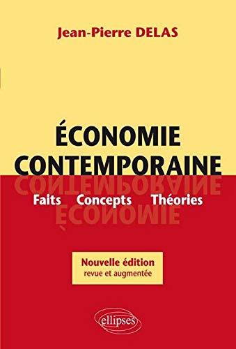 9782729836115: Économie contemporaine : Faits, Concepts, Théories