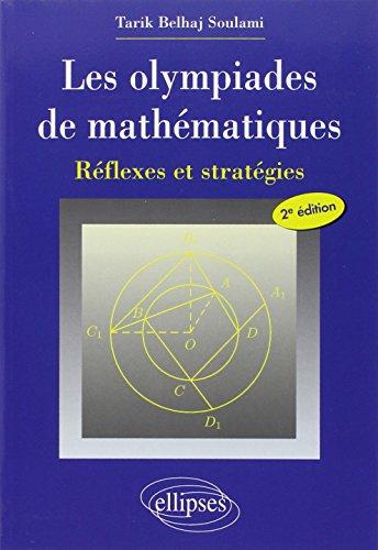9782729836610: Les olympiades de mathématiques (French Edition)