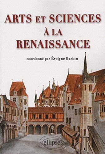9782729836764: Arts et sciences à la Renaissance