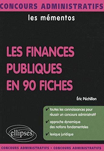9782729836801: Les finances publiques en 90 fiches