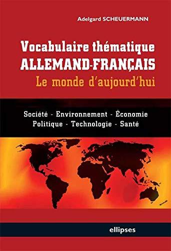 9782729838386: Vocabulaire Thématique Allemand-Français : Le Monde d'Aujourd'hui