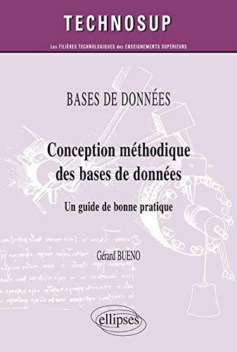 9782729838706: Conception méthodique des bases de données - Un guide de bonne pratique