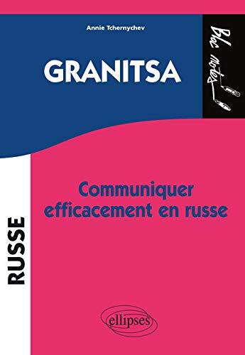 9782729839635: Granitsa : Communiquer efficacement en russe (Bloc notes)