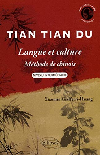 9782729839864: Tian tian du langue et culture methode de chinois niveau intermediaire