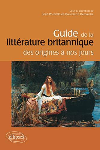 9782729839895: Guide de la litt�rature anglaise des origines � nos jours