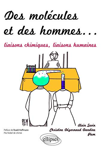 Des molécules et des hommes : liaisons: Alain Sevin, Christine