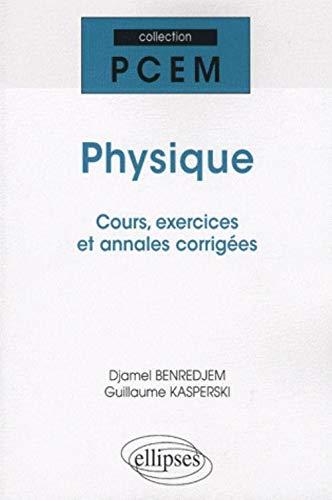 9782729840655: Physique Rappels de Cours Exercices Corriges Annales