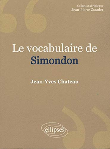 9782729841508: Le vocabulaire de Gilbert Simondon
