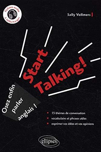 9782729843588: Start Talking Osez Enfin Parler Anglais