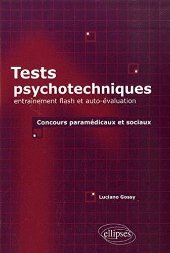 9782729843939: Tests psychotechniques entrainement flash & auto-évaluation concours paramedicaux & sociaux
