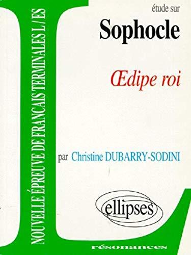 9782729844103: Etude sur OEdipe roi, Sophocle (Résonances)