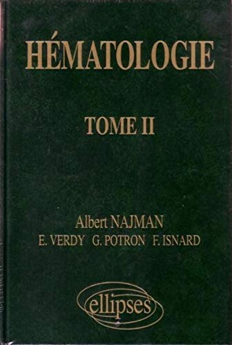 9782729844196: H�matologie, tome 2 : Pr�cis des maladies du sang