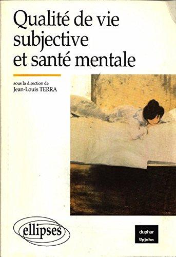 9782729844820: Qualité de vie subjective et santé mentale : aspects conceptuels et méthodologiques