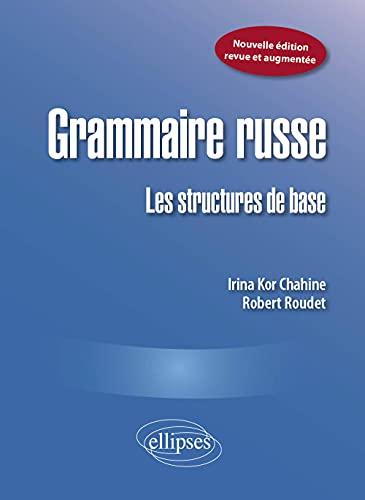 9782729844912: Grammaire russe : Les structures de base