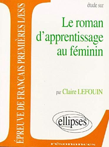 9782729845360: Étude sur le roman d'apprentissage au féminin