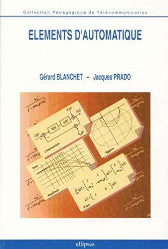 Eléments d'automatique: Blanchet /Prado