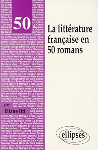 9782729845674: La littérature française en 50 romans
