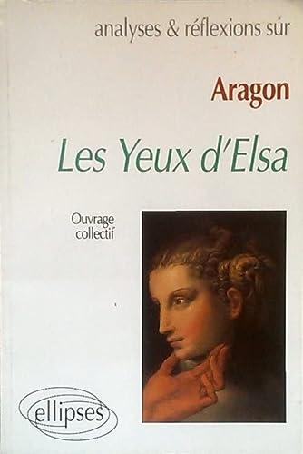 Aragon, Les Yeux d'Elsa: ARAGON