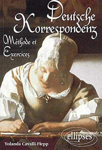 9782729845964: Deutsche Korrespondenz. Méthodes et exercices BTS/IUT/LEA