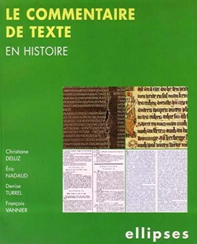 9782729846176: Le commentaire de texte en Histoire