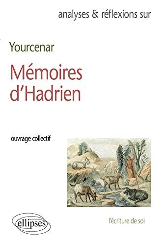 Yourcenar, Mémoires d'Hadrien: Collectif