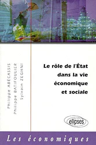 9782729846893: Le Rôle de l'Etat dans la vie économique et sociale