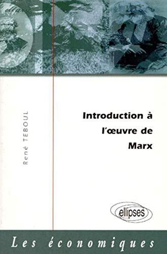 9782729846916: Introduction à l'oeuvre de Marx