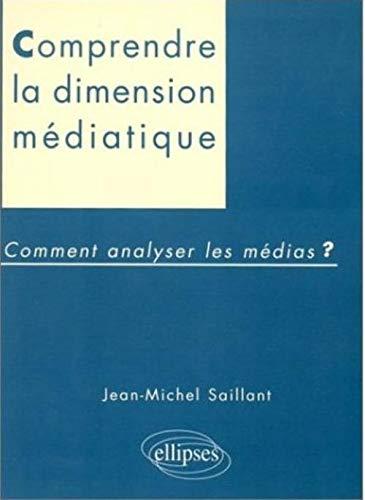 9782729846954: Dimension médiatique : Comment analyser les médias ?