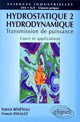 9782729847760: Hydrostatique: Cours et applications