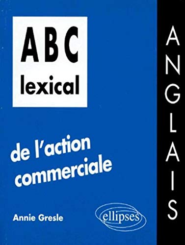 ABC lexical de l'action commerciale : Anglais: n/a