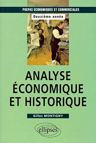9782729848002: Analyse économique et historique : Prépas HEC 2e année