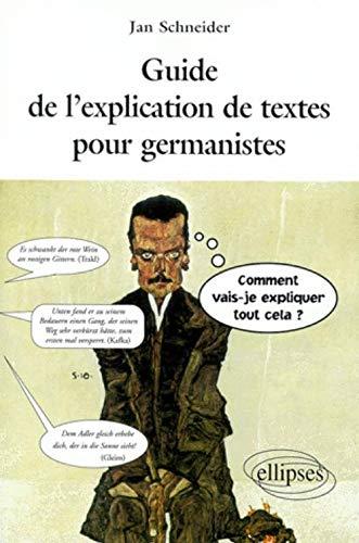 9782729848132: Guide de l'explication de textes pour germanistes: DEUG, licence, concours