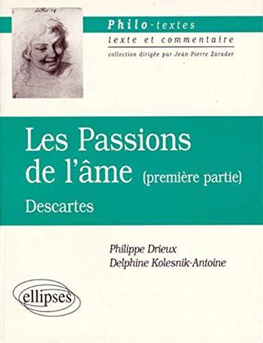 9782729848163: Les passions de l'âme, première partie, Descartes