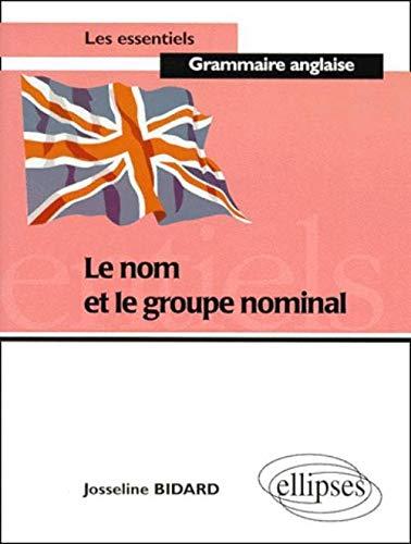 9782729849054: Le nom et le groupe nominal