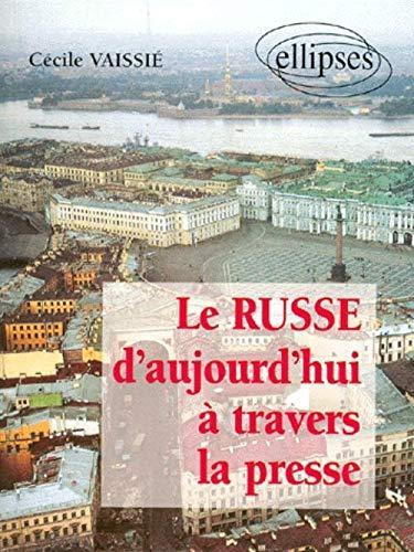 9782729849788: Le russe d'aujourd'hui � travers la presse