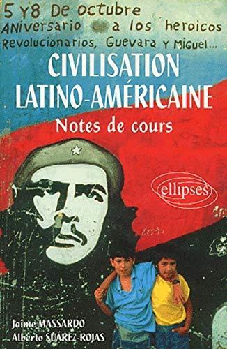 9782729849962: Civilisation latino-américaine. Notes de cours