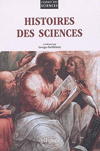 9782729850005: Histoires des sciences