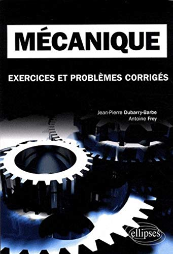 9782729851095: Mécanique (French Edition)
