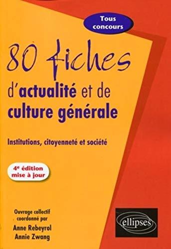 9782729851408: 80 fiches d'actualité et de culture générale : Institutions, citoyenneté et société