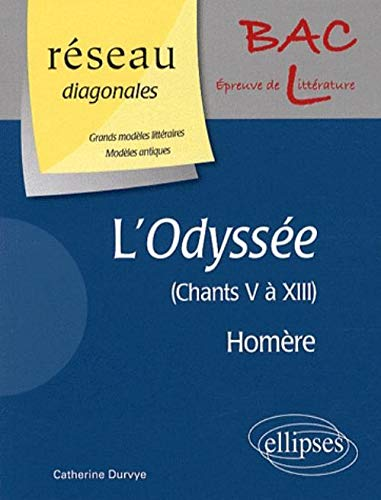 L'Odyssée, Homère : Chants 5 à 13,: Catherine Durvye