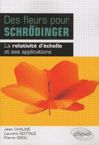 9782729851828: Des fleurs pour Schrödinger (French Edition)