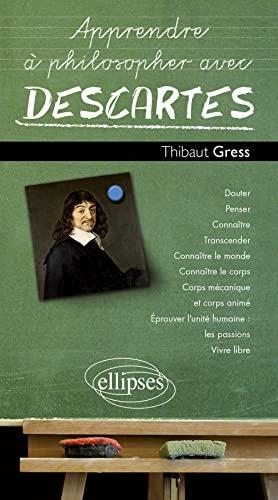 9782729852146: Apprendre a Philosopher avec Descartes