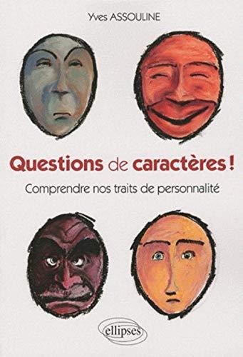 9782729852474: Questions de caractères ! (French Edition)